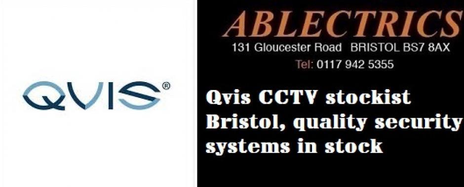 cctv stockist, cctv stockist bristol, security cameras bristol, qvis stockist, QVIS CCTV, shop cctv, home cctv